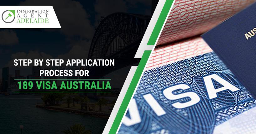 Step By Step Application Process For 189 Visa Australia