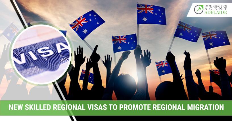 New Skilled Regional Visas To Promote Regional Migration