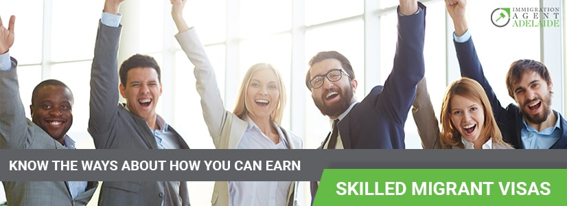 Know The Ways About How You Can Earn Skilled Migrant Visas