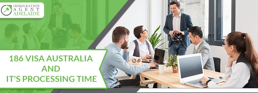 Get Detailed Insights About 186 Visa Australia And It's Processing Time